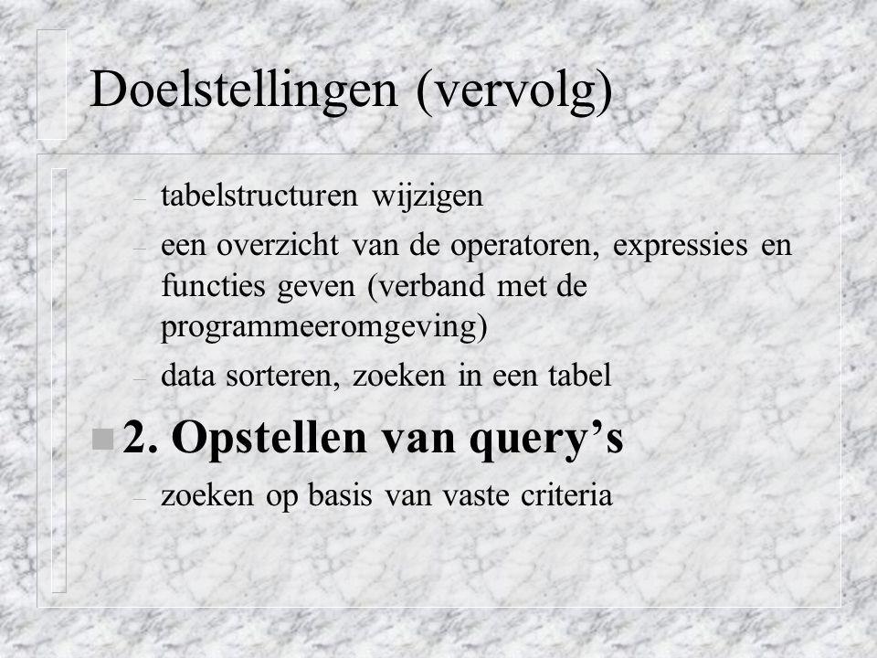 2. Opstellen van query's