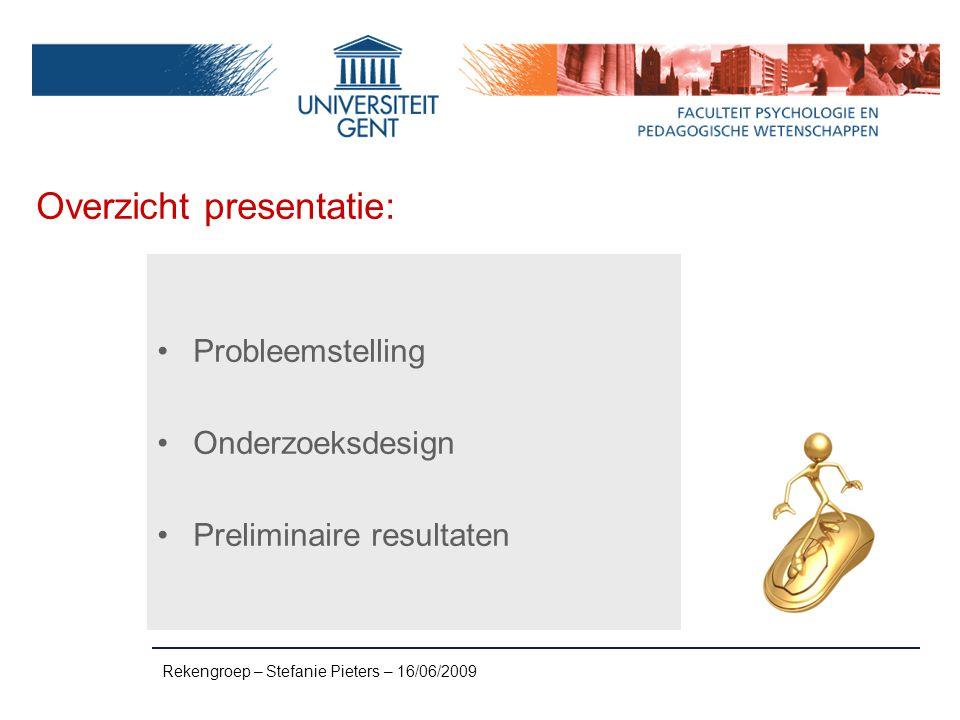 Rekengroep – Stefanie Pieters – 16/06/2009 Verkorte intelligentie: WISC-III 2.