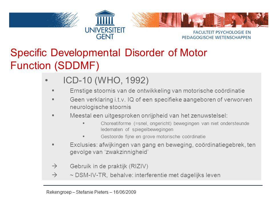 Bespreking DSM-IV-TR inclusiecriteria DCD o.b.v.review (n=176) (Geuze et al., 2001) CRIT.