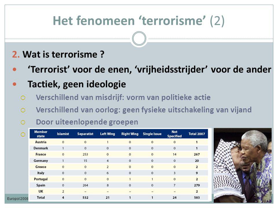 Het fenomeen 'terrorisme' (2) 2. Wat is terrorisme .