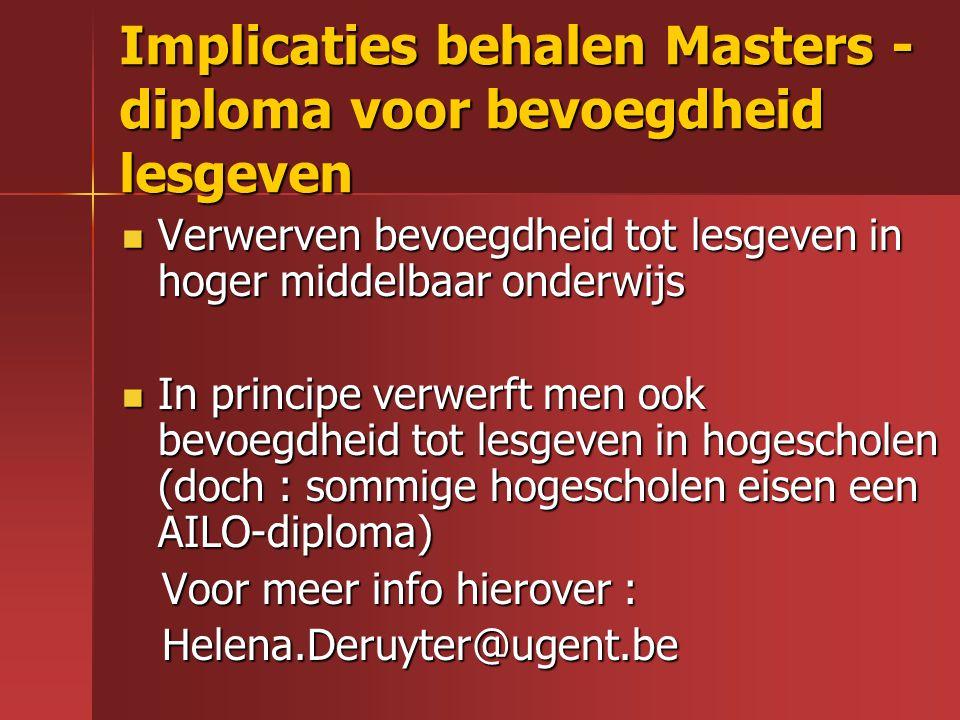 Implicaties behalen Masters - diploma voor bevoegdheid lesgeven Verwerven bevoegdheid tot lesgeven in hoger middelbaar onderwijs Verwerven bevoegdheid