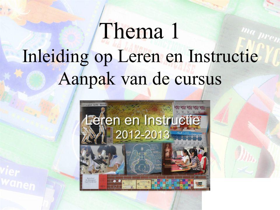 Thema 1 Inleiding op Leren en Instructie Aanpak van de cursus