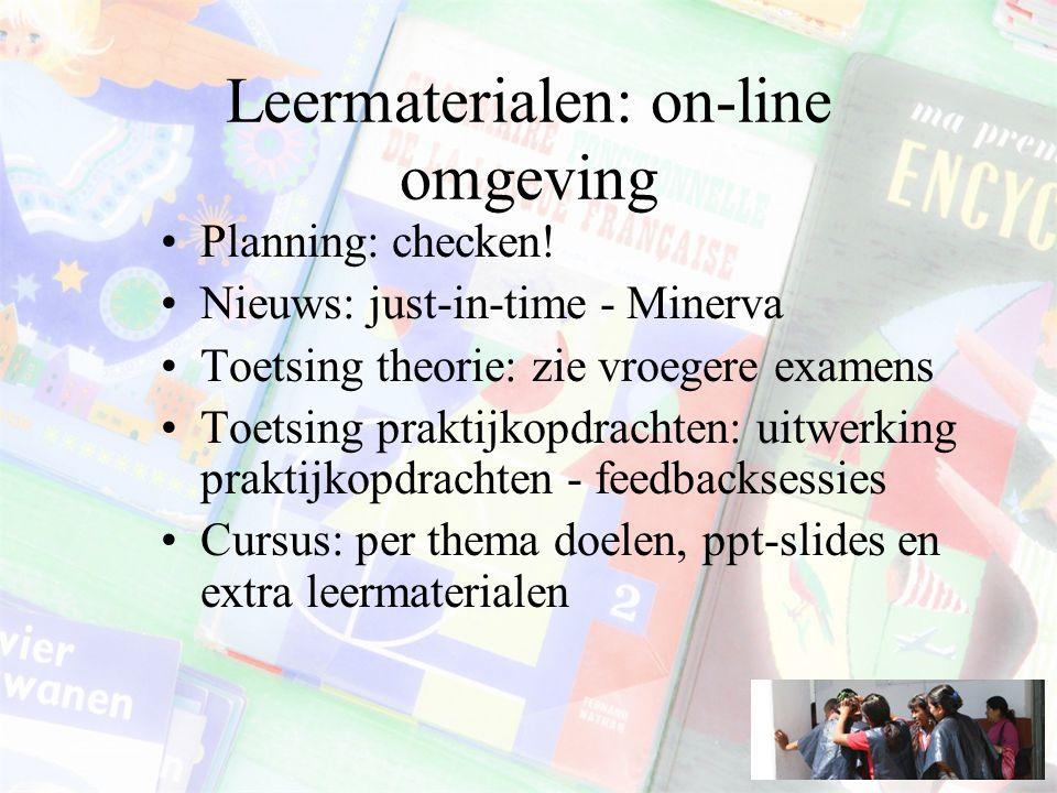 Leermaterialen: on-line omgeving Planning: checken.