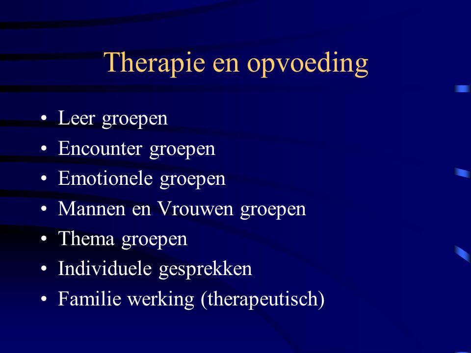 Therapie en opvoeding Leer groepen Encounter groepen Emotionele groepen Mannen en Vrouwen groepen Thema groepen Individuele gesprekken Familie werking (therapeutisch)