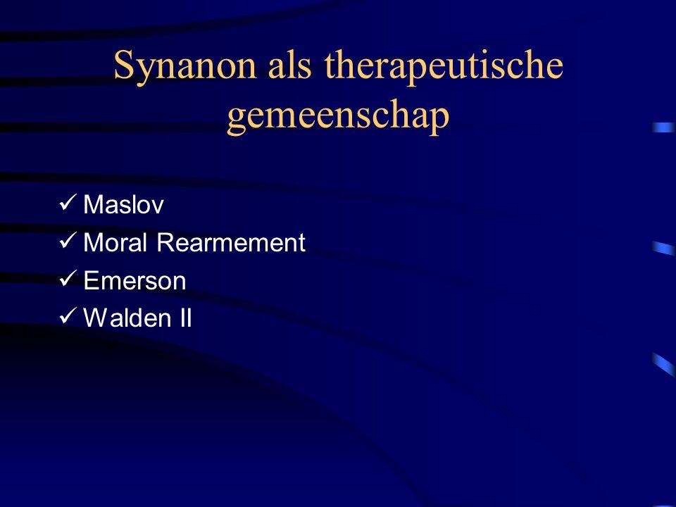 Synanon als therapeutische gemeenschap Maslov Moral Rearmement Emerson Walden II
