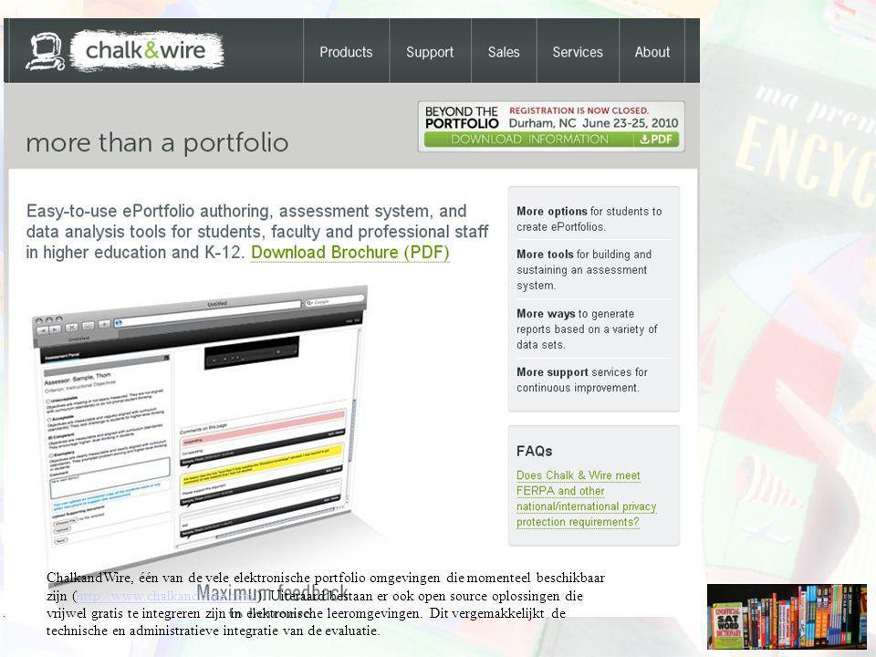 ChalkandWire, één van de vele elektronische portfolio omgevingen die momenteel beschikbaar zijn (http://www.chalkandwire.com/). Uiteraard bestaan er o