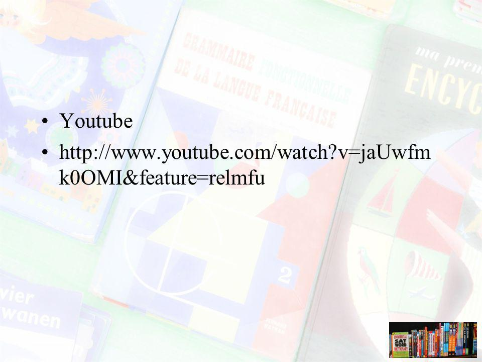 Youtube http://www.youtube.com/watch?v=jaUwfm k0OMI&feature=relmfu