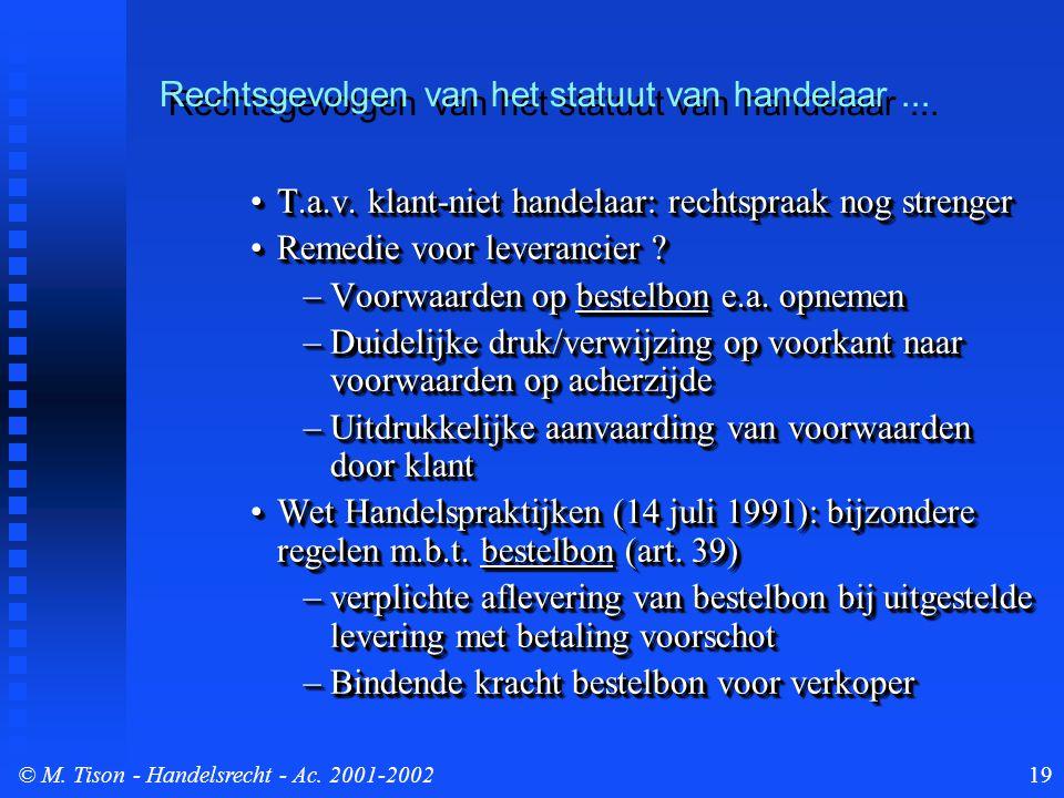 © M. Tison- Handelsrecht - Ac. 2001-200219 T.a.v.