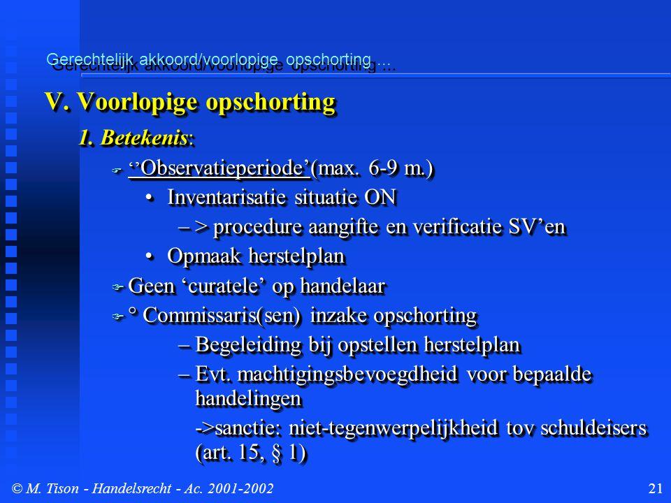 © M. Tison- Handelsrecht - Ac. 2001-200221 Gerechtelijk akkoord/voorlopige opschorting...