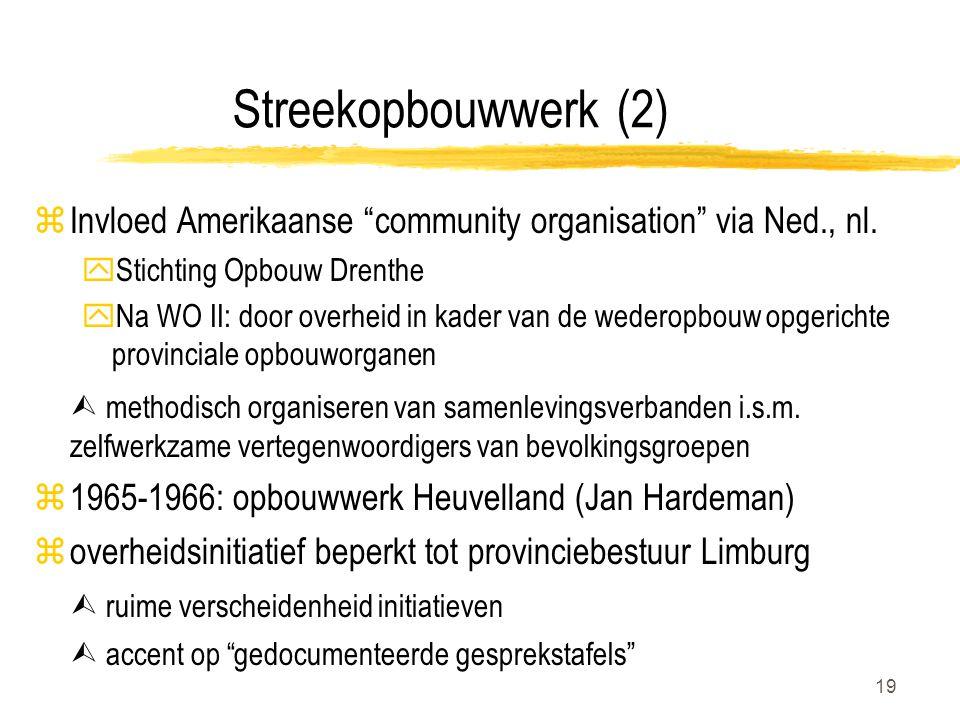 19 Streekopbouwwerk (2) zInvloed Amerikaanse community organisation via Ned., nl.