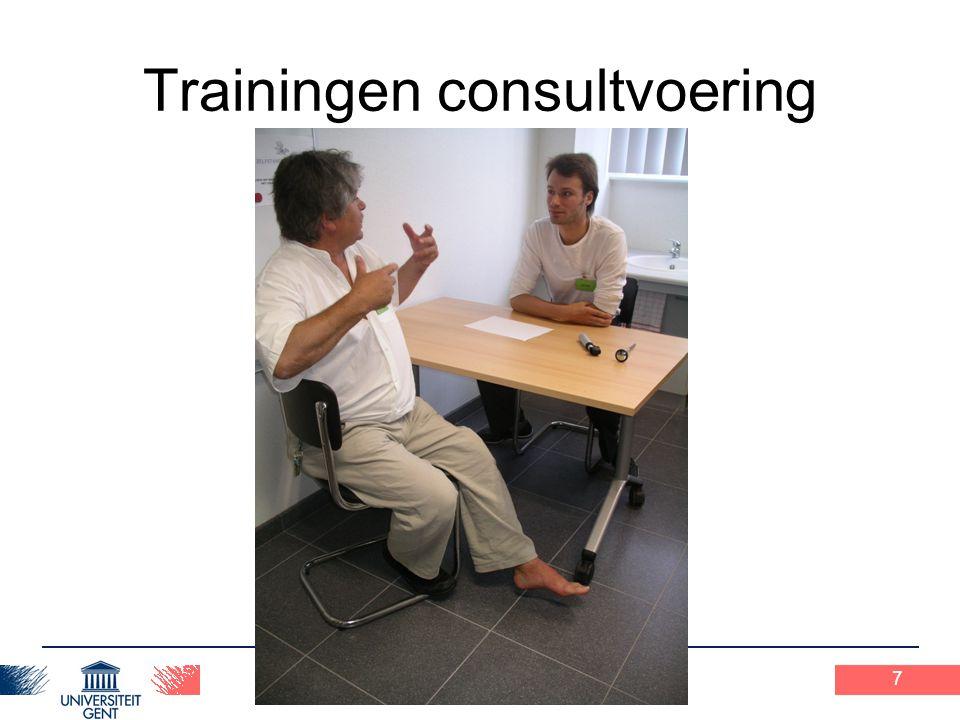 Praxisopdracht 1 16-2-2009 8 Trainingen consultvoering Integratie van verschillende vaardigheden –Communicatie –Klinisch redeneren –Technische vaardigheden