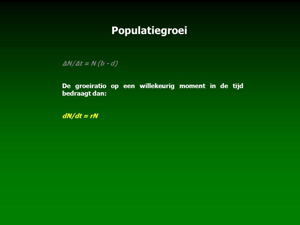 Populatiegroei ∆N/∆t = N (b - d) De groeiratio op een willekeurig moment in de tijd bedraagt dan: dN/dt = rN