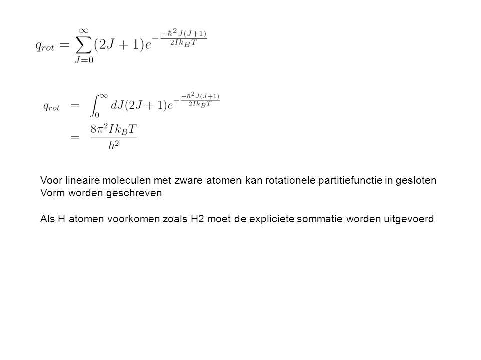 Voor lineaire moleculen met zware atomen kan rotationele partitiefunctie in gesloten Vorm worden geschreven Als H atomen voorkomen zoals H2 moet de expliciete sommatie worden uitgevoerd