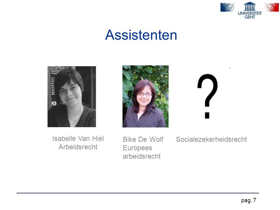 Assistenten Isabelle Van Hiel Arbeidsrecht Bike De Wolf Europees arbeidsrecht Socialezekerheidsrecht pag. 7