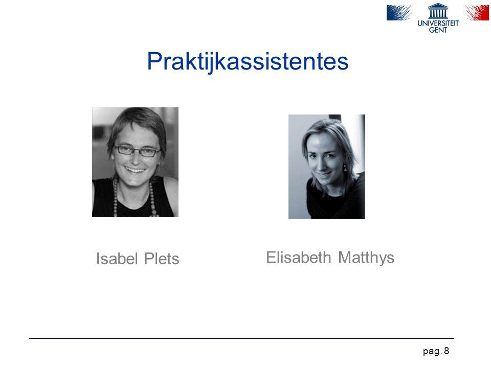 Praktijkassistentes Isabel Plets Elisabeth Matthys pag. 8