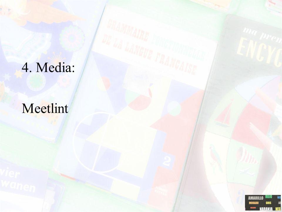 4. Media: Meetlint