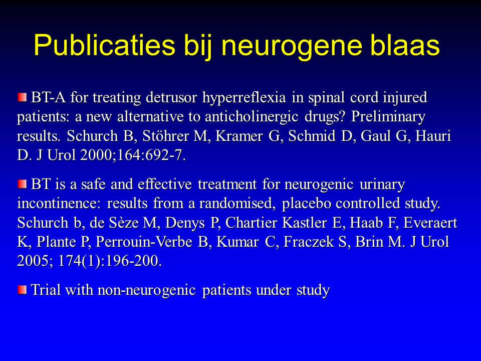 Publicaties bij neurogene blaas BT-A for treating detrusor hyperreflexia in spinal cord injured patients: a new alternative to anticholinergic drugs?