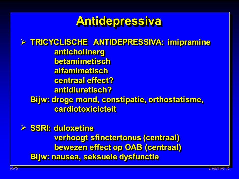 AntidepressivaAntidepressiva TRICYCLISCHE ANTIDEPRESSIVA: imipramine anticholinergbetamimetischalfamimetisch centraal effect? antidiuretisch? Bijw: dr