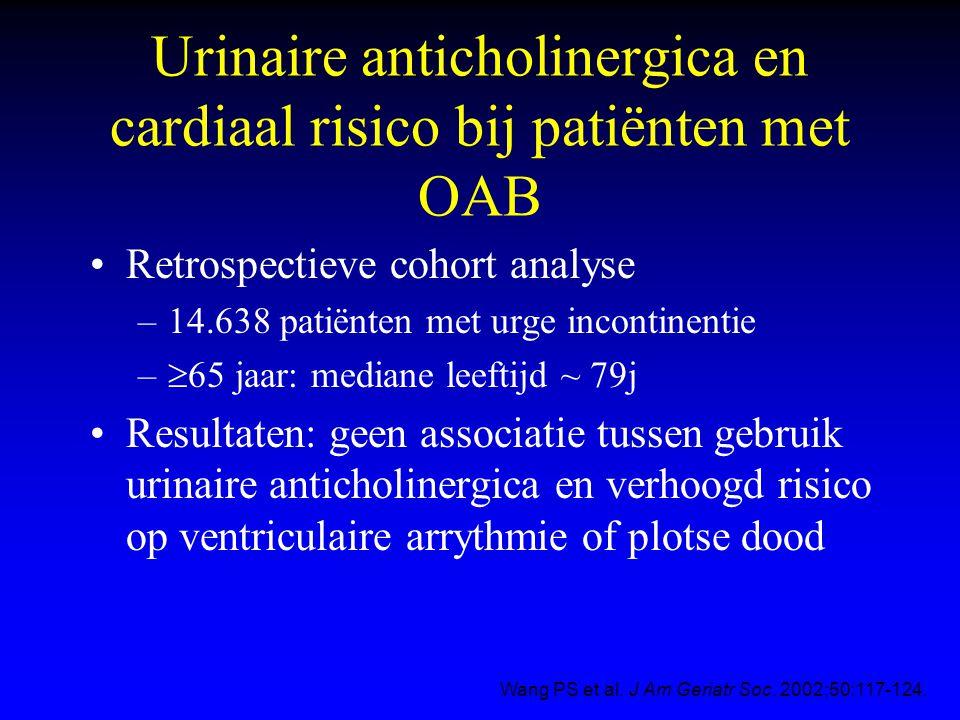 Urinaire anticholinergica en cardiaal risico bij patiënten met OAB Retrospectieve cohort analyse –14.638 patiënten met urge incontinentie –  65 jaar: