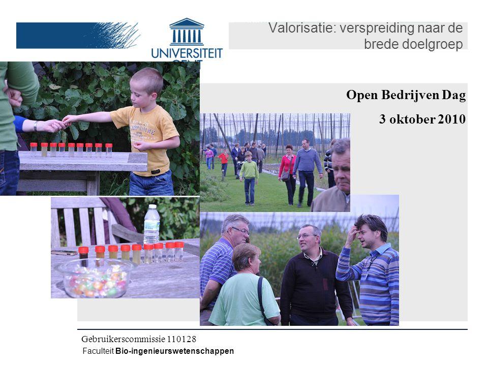 Kick-off IWT CLO 080504 Faculteit Bio-ingenieurswetenschappen Valorisatie: verspreiding naar de brede doelgroep Tussentijdse vergadering 100402 Gebruikerscommissie 100520Gebruikerscommissie 110128 Open Bedrijven Dag 3 oktober 2010