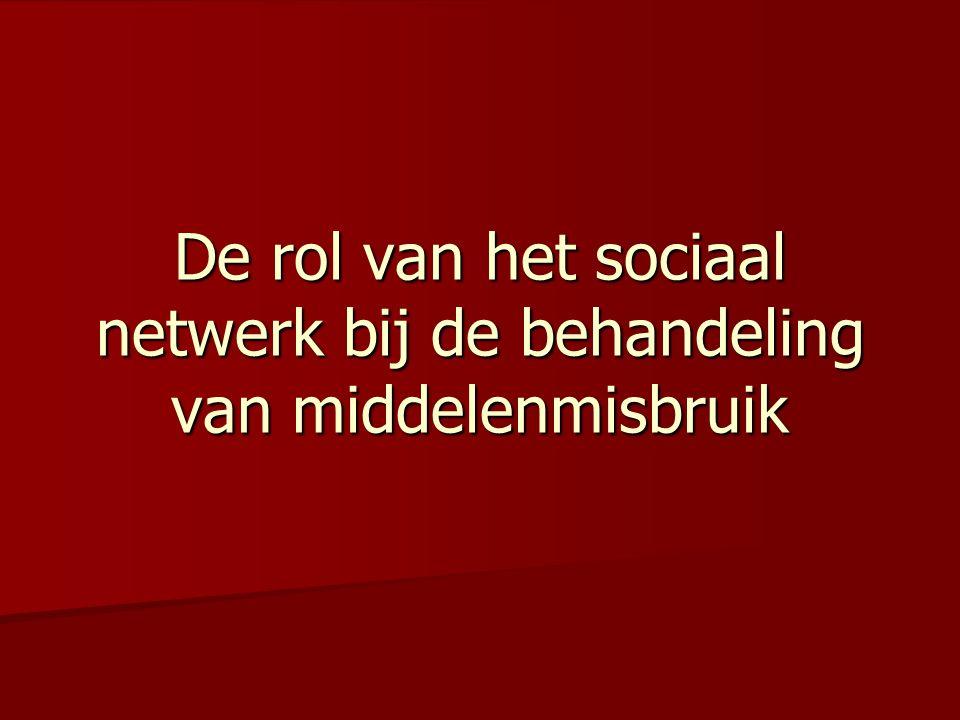 De rol van het sociaal netwerk bij de behandeling van middelenmisbruik