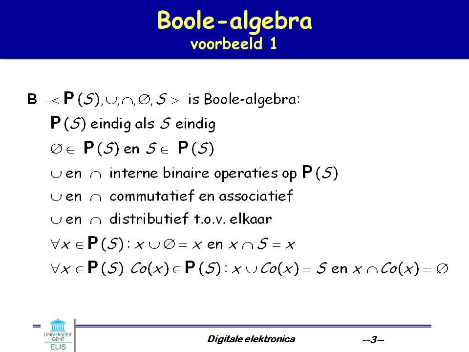 Digitale elektronica --3-- Boole-algebra voorbeeld 1