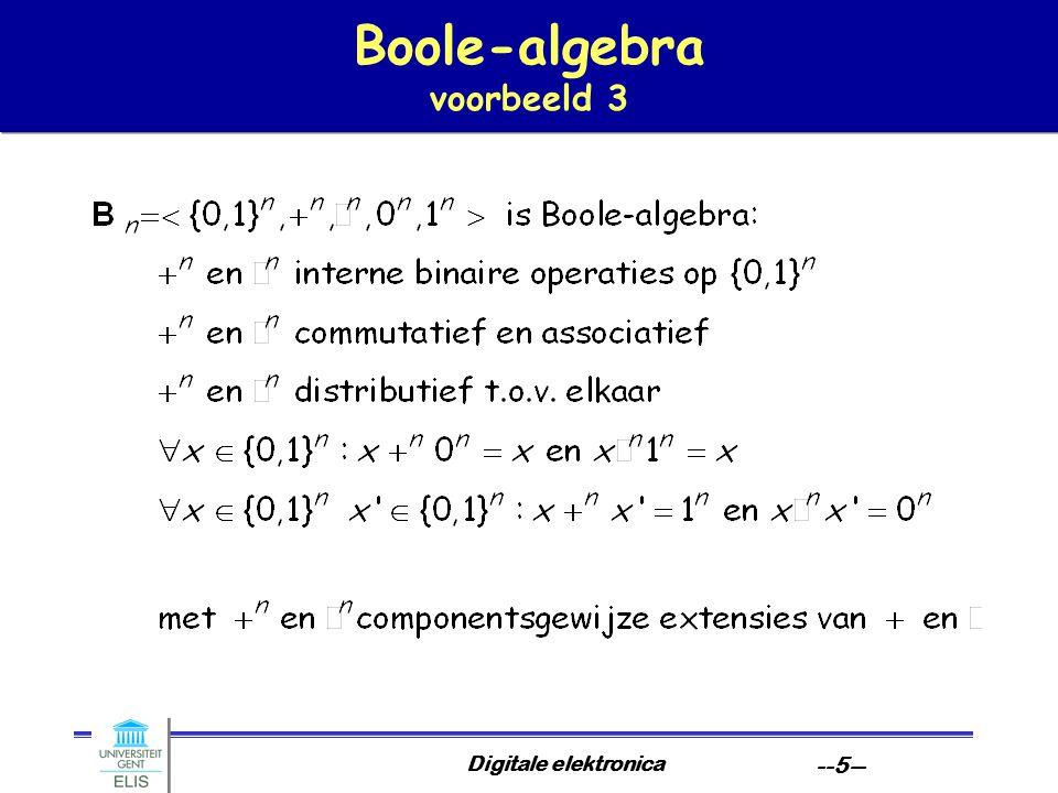 Digitale elektronica --5-- Boole-algebra voorbeeld 3