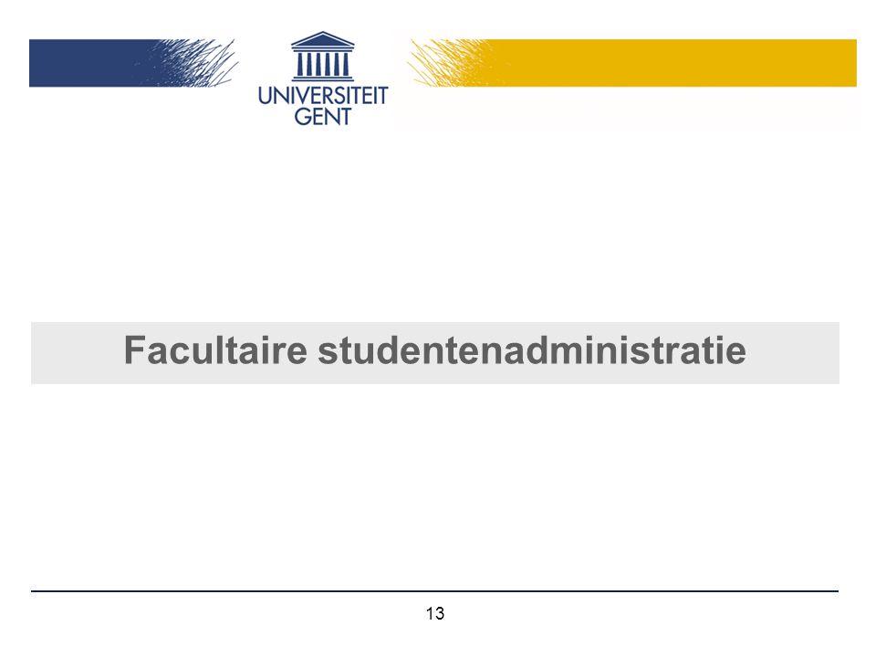 13 Facultaire studentenadministratie