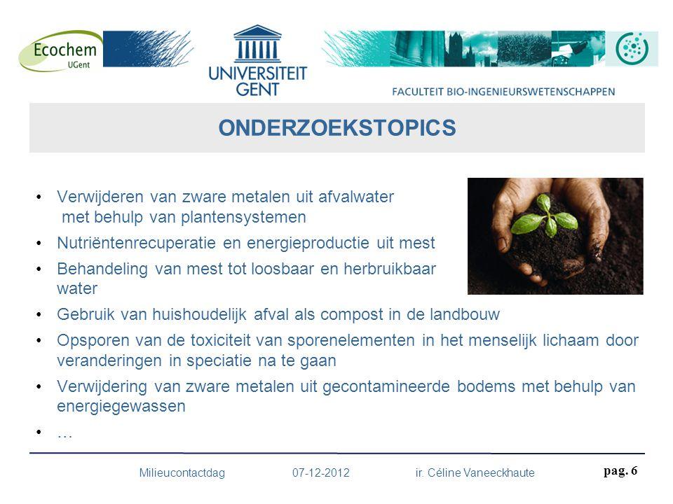 Milieucontactdag 07-12-2012 ir.Céline Vaneeckhaute pag.