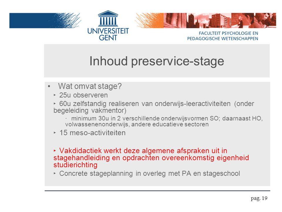 Inhoud preservice-stage Wat omvat stage.