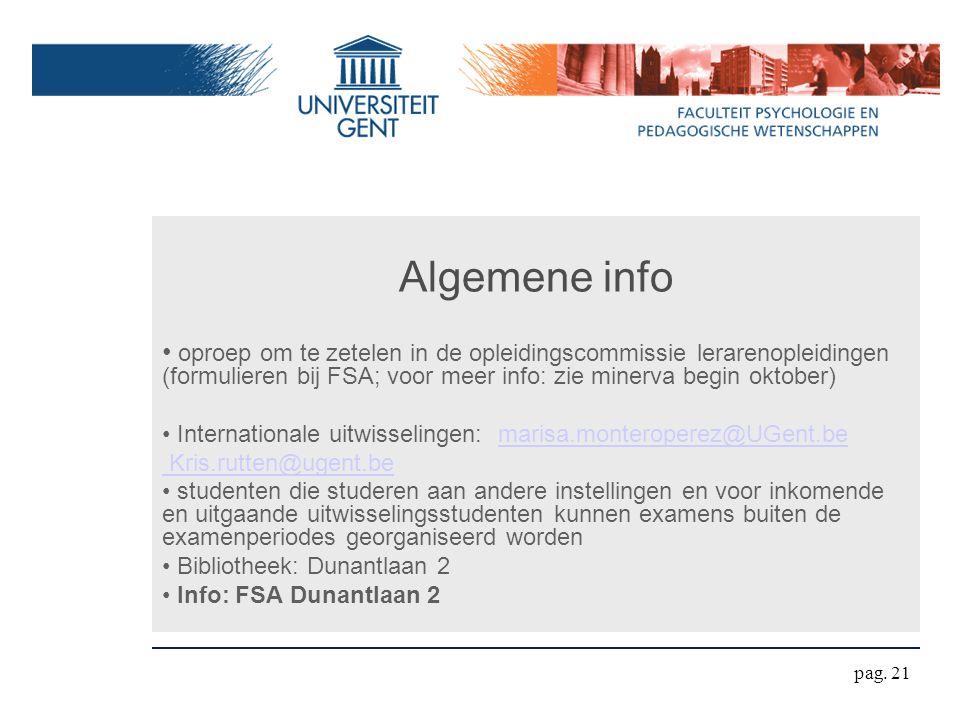 Algemene info oproep om te zetelen in de opleidingscommissie lerarenopleidingen (formulieren bij FSA; voor meer info: zie minerva begin oktober) Inter