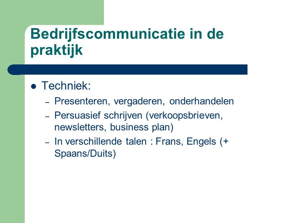 Bedrijfscommunicatie in de praktijk Een paar voorbeelden van projecten – Website-oefening – Marketingcommunicatieplan voor een product naar keuze Vb.