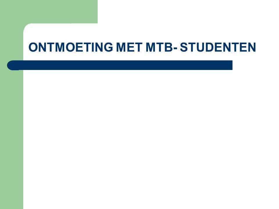 ONTMOETING MET MTB- STUDENTEN