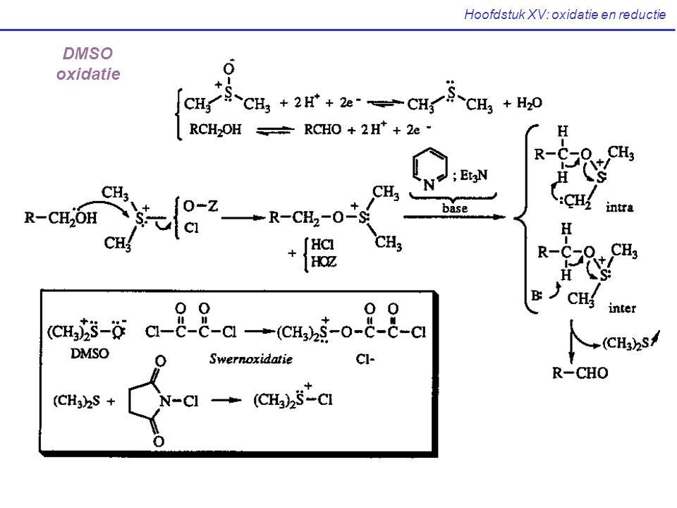 Hoofdstuk XV: oxidatie en reductie DMSO- oxidatie DMSO oxidatie