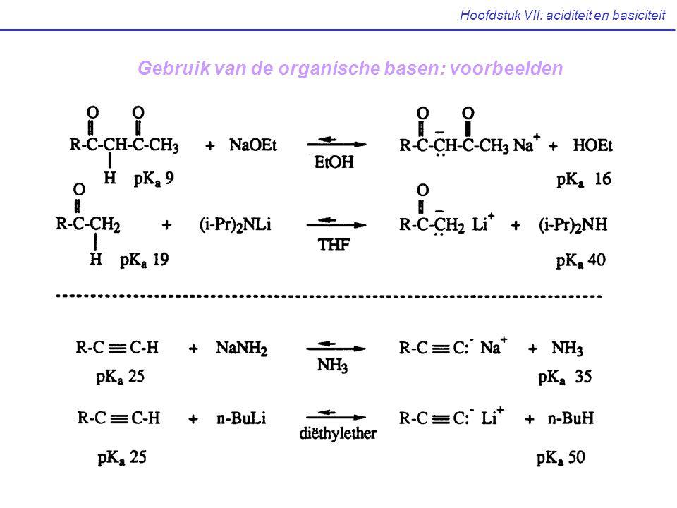 Hoofdstuk VII: aciditeit en basiciteit Gebruik van de organische basen: voorbeelden