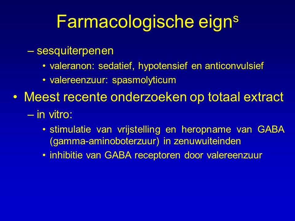 Farmacologische eign s –sesquiterpenen valeranon: sedatief, hypotensief en anticonvulsief valereenzuur: spasmolyticum Meest recente onderzoeken op tot