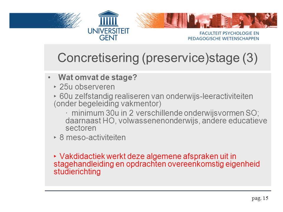 Concretisering (preservice)stage (3) Wat omvat de stage.