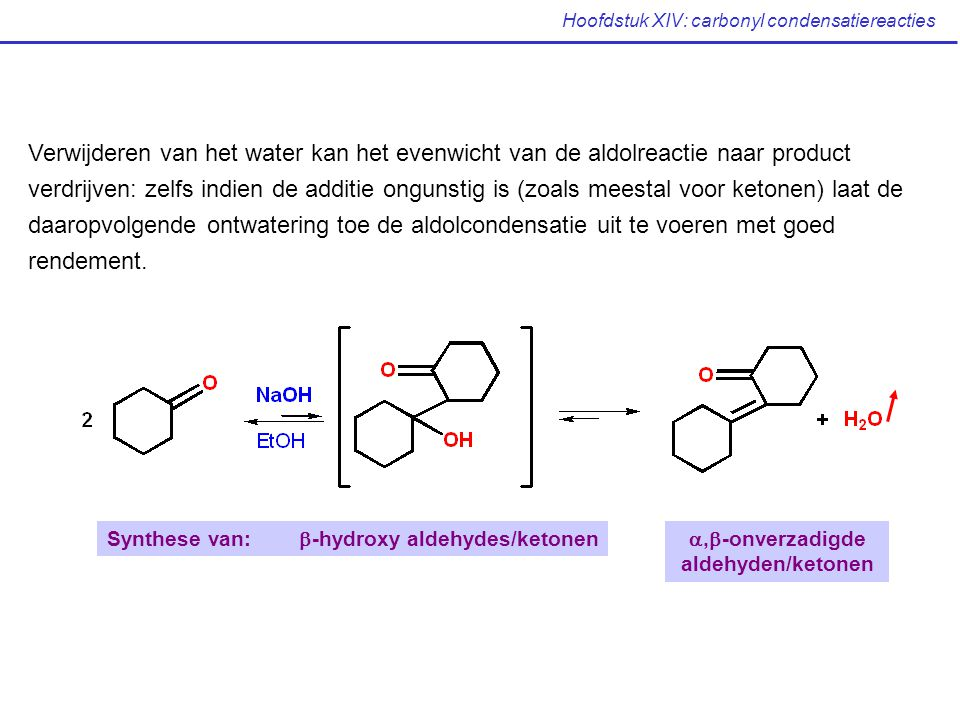 Hoofdstuk XIV: carbonyl condensatiereacties XIV.4 Aldolreacties in synthese: retrosynthese (Mc Murry: p 861-862) Afkomstig van aldolreactie ?.