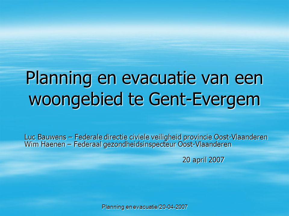Planning en evacuatie/20-04-200722   Fluxys   Air Liquide c)aandachtspunten   kanaal Gent - Terneuzen   De Lijn   NMBS