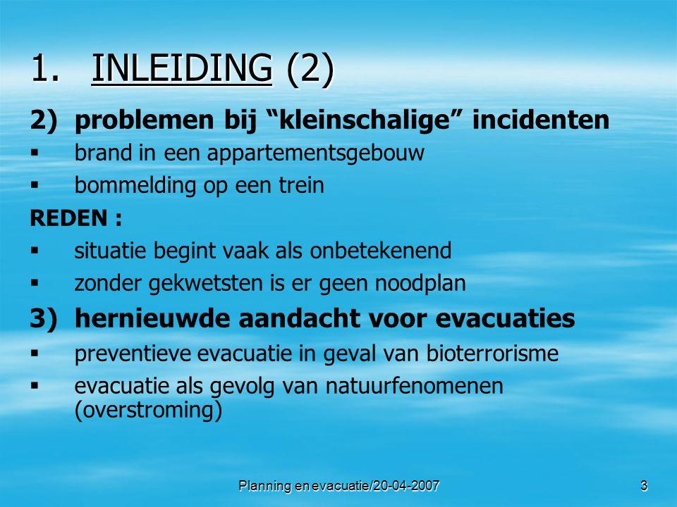 Planning en evacuatie/20-04-200714 2.EVACUEREN : PRINCIPES .