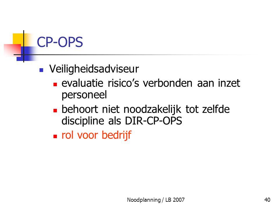 Noodplanning / LB 200740 CP-OPS Veiligheidsadviseur evaluatie risico's verbonden aan inzet personeel behoort niet noodzakelijk tot zelfde discipline a