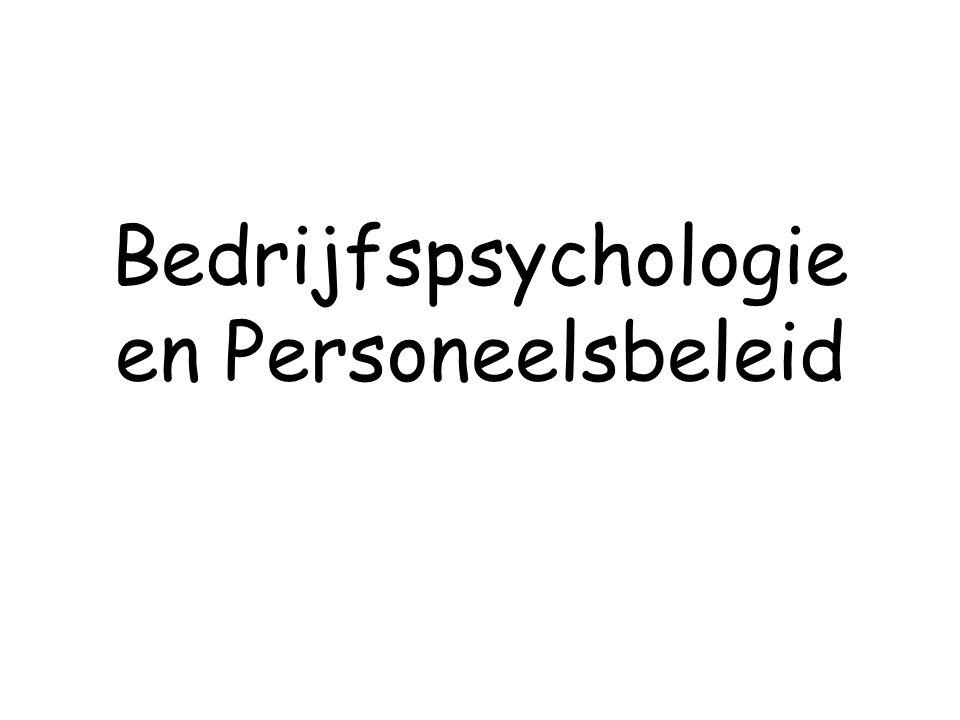 Bedrijfspsychologie en Personeelsbeleid