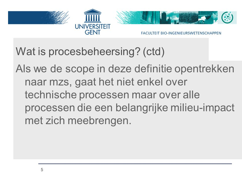 5 Wat is procesbeheersing.