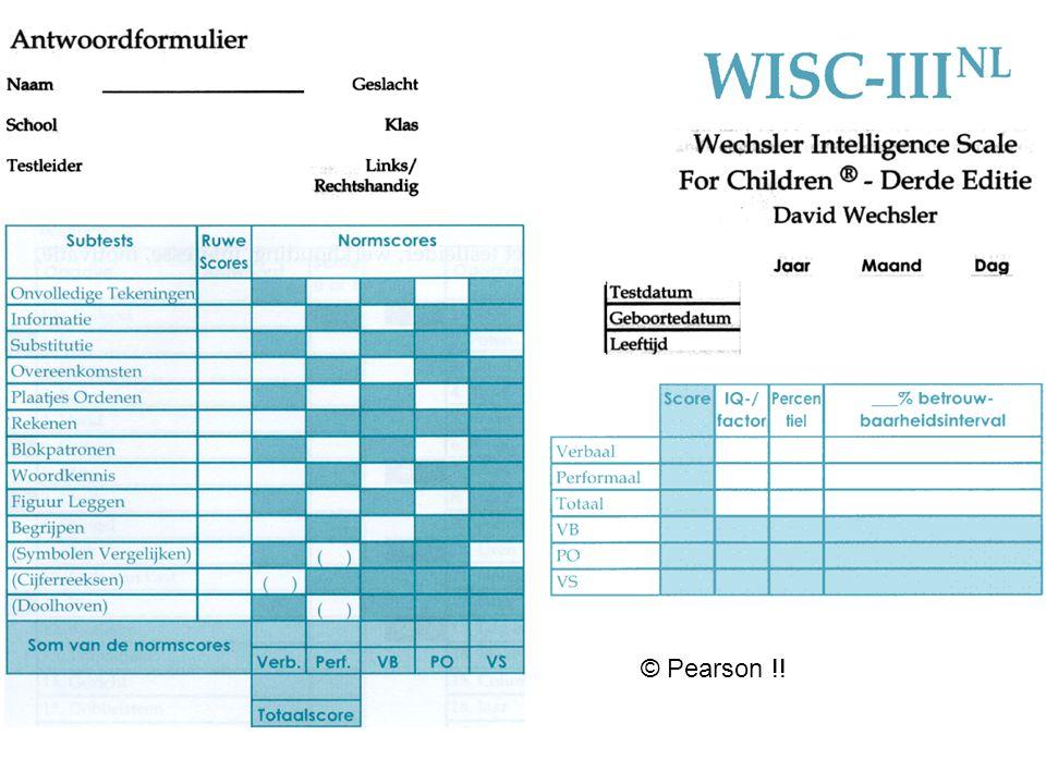 Goeie IQ-tests in VL.. W van Wechsler.. 1940-'50 US Army WPPSI-III (2.5 – 8 j.) WISC-III (6 – 16 j.) WAIS-III (16 - 99 j.) Verbaal (6 subtests) & Perf