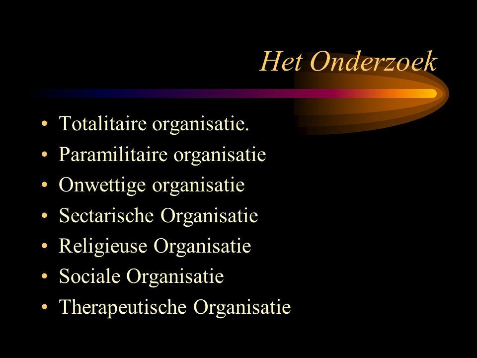 Het Onderzoek Totalitaire organisatie.