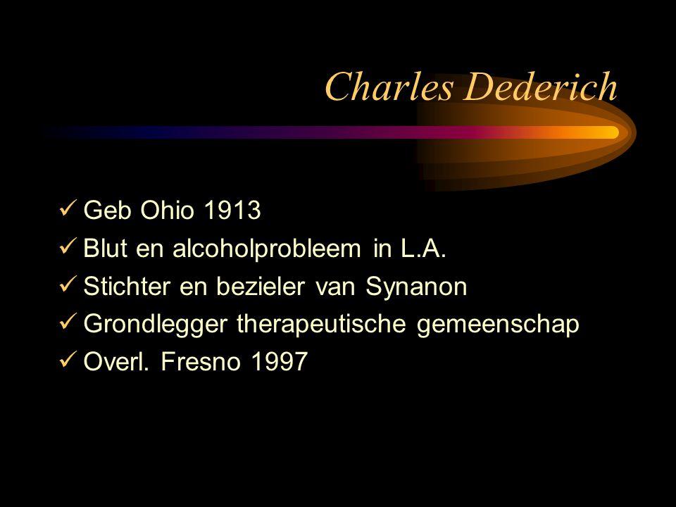 Charles Dederich Geb Ohio 1913 Blut en alcoholprobleem in L.A.