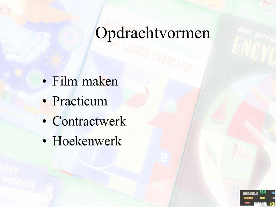 Opdrachtvormen Film maken Practicum Contractwerk Hoekenwerk