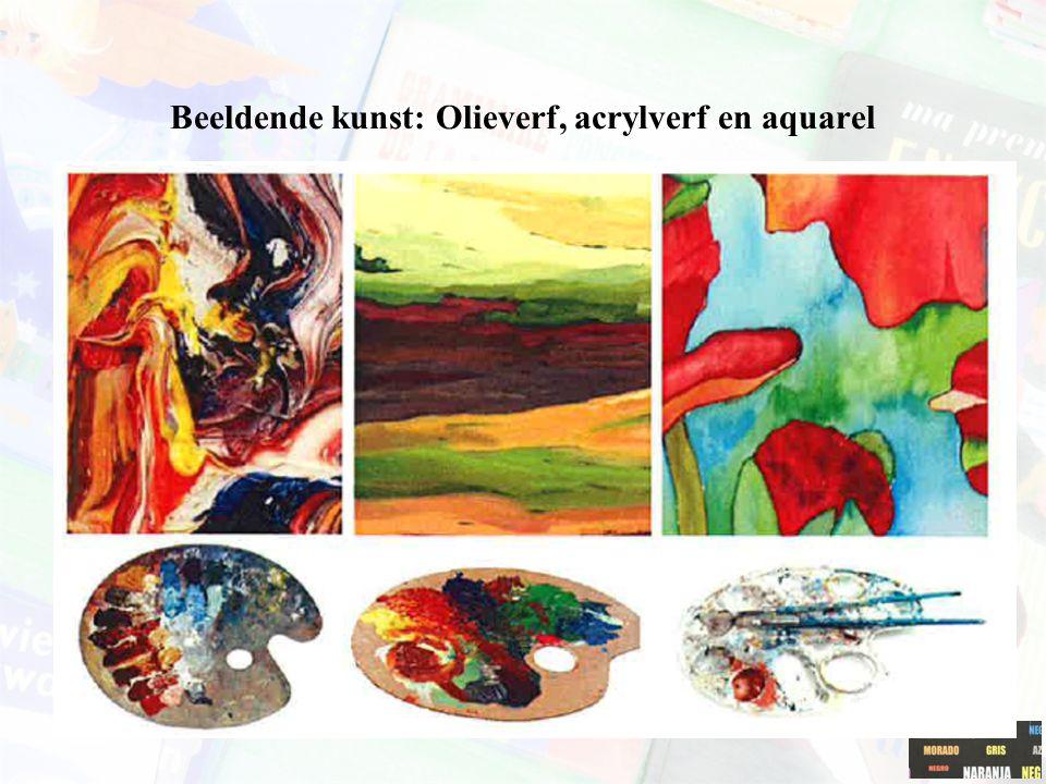 Beeldende kunst: Olieverf, acrylverf en aquarel