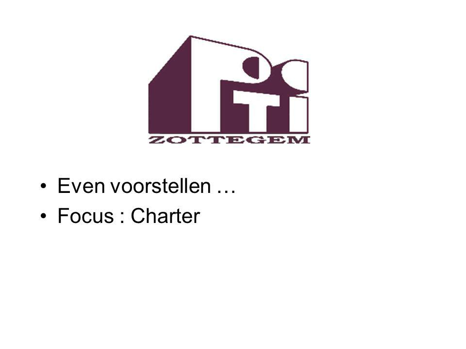 Even voorstellen … Focus : Charter