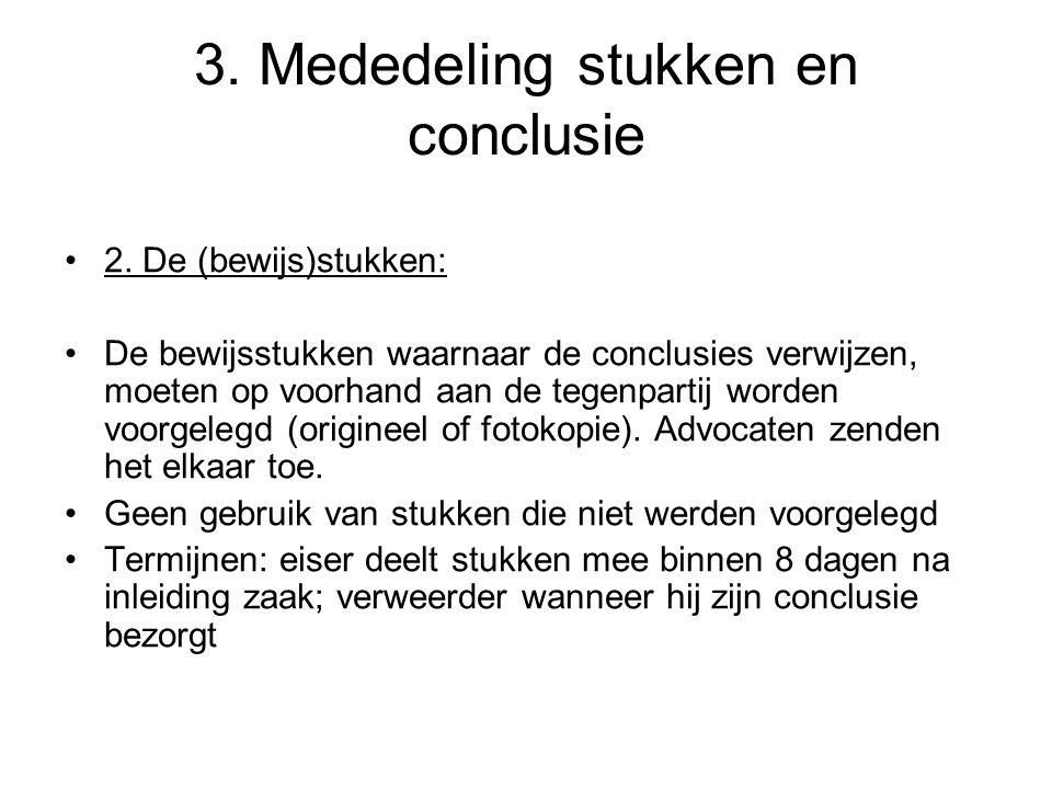 3.Mededeling stukken en conclusie 2.